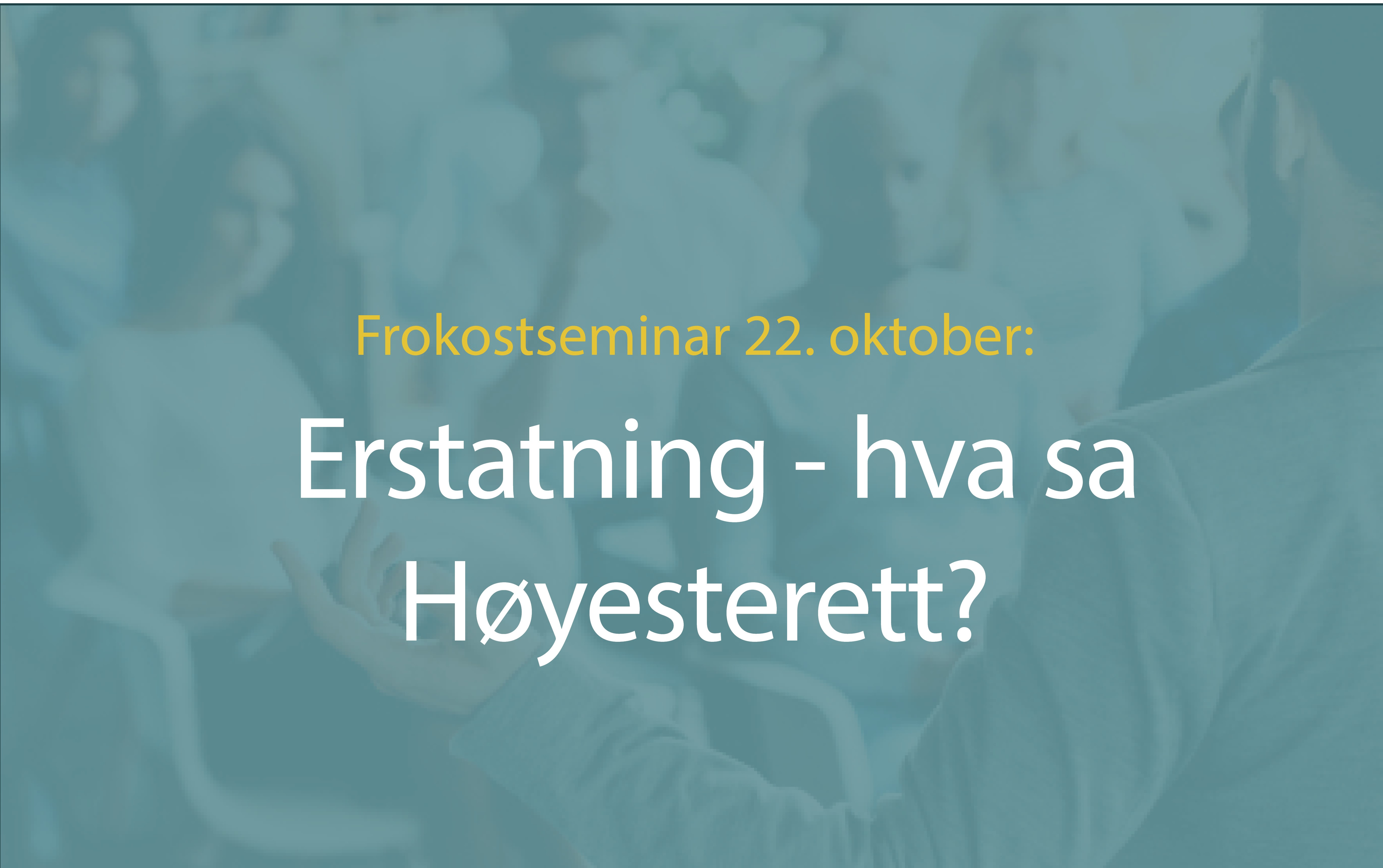 Anbud365: Høstens første Anbud365-seminar Erstatning – etter høyaktuell Høyesterettsdom