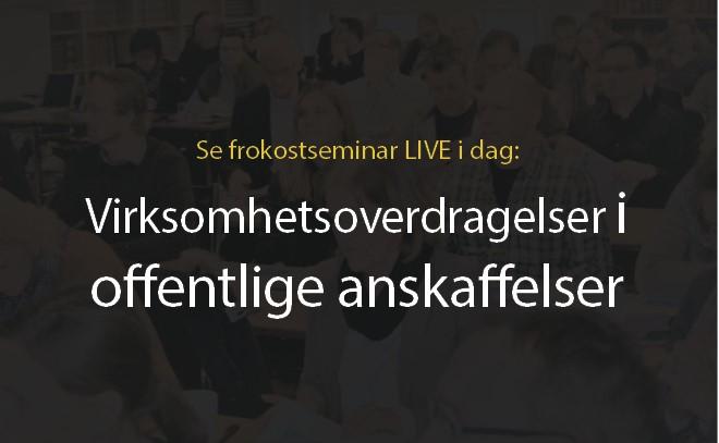 Anbud365: Følg dagens Anbud365-seminar på LIVE streaming – Virksomhetsoverdragelser i offentlige anskaffelser