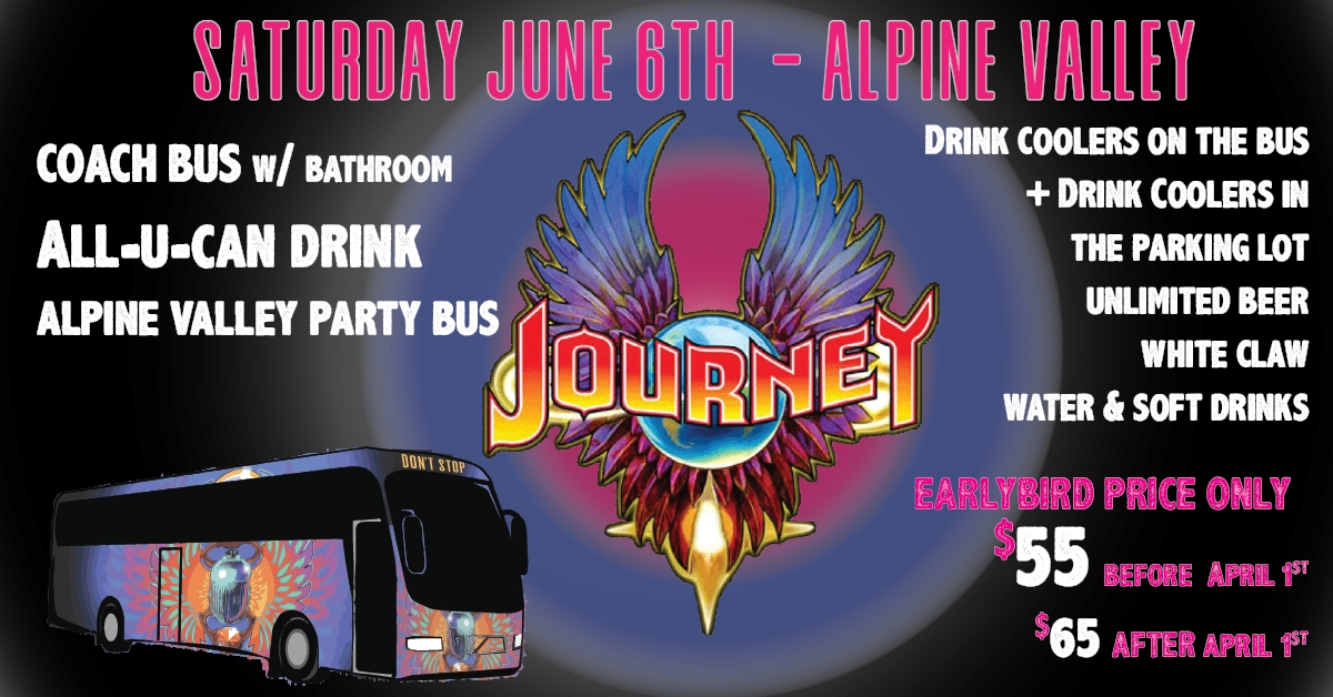 Journey @ Alpine Valley - All u can drink Party Bus w/ restroom