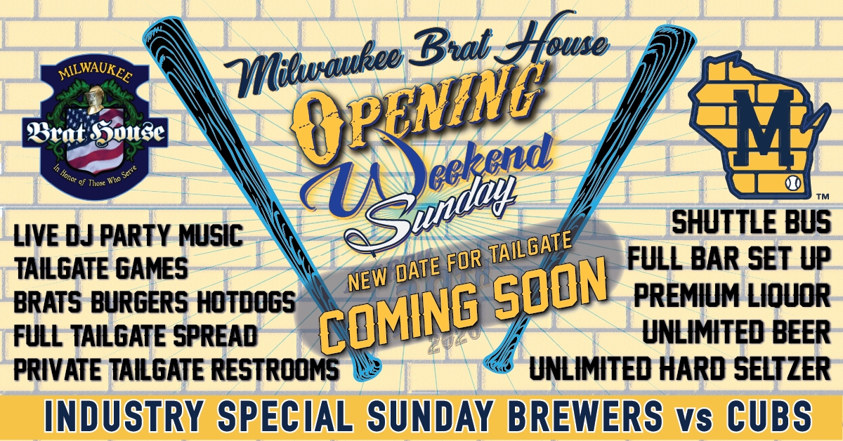 SUNDAY Opening Weekend Tailgate in the Sausage Haus Pavilion @ Miller Park