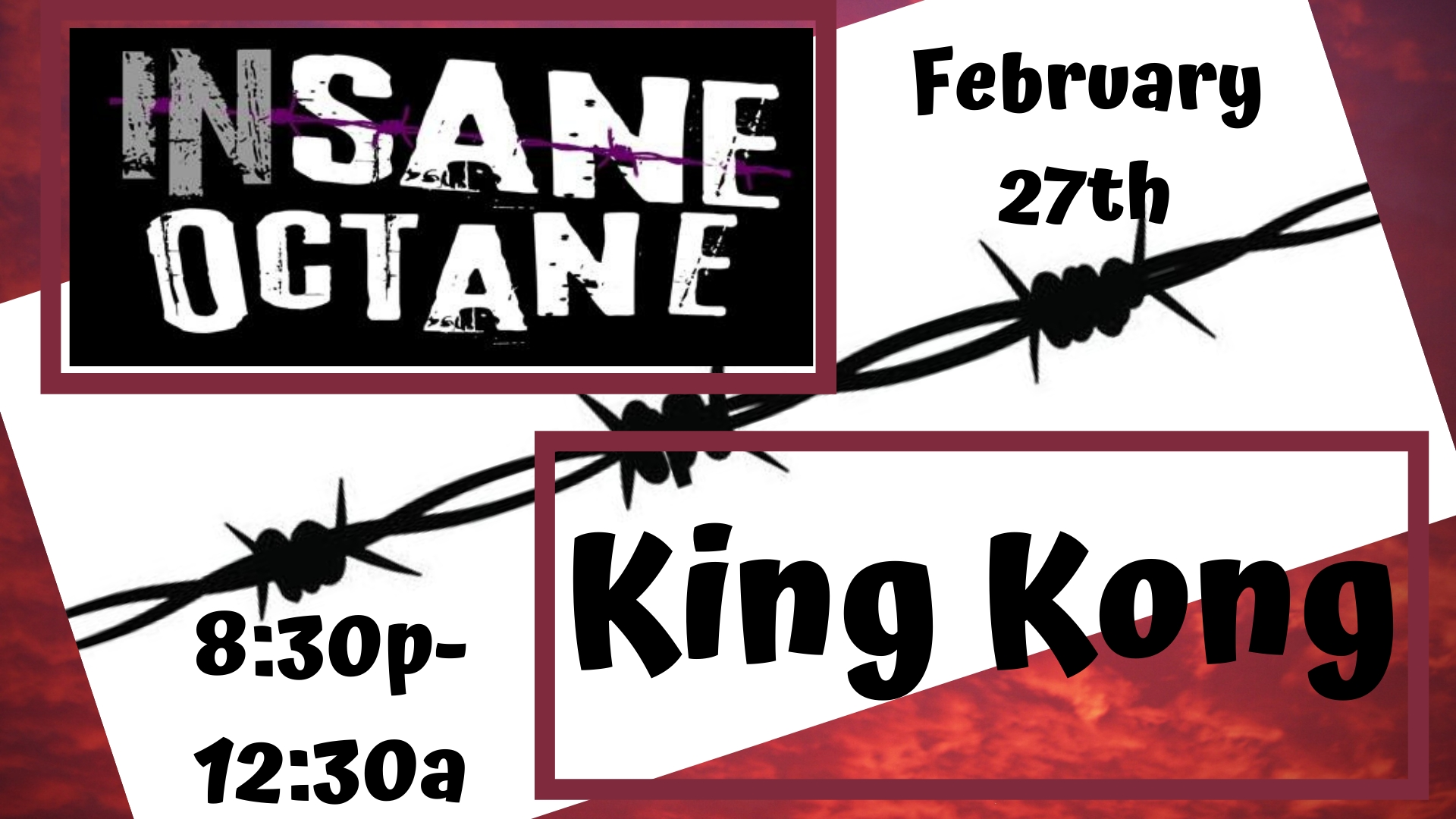 Insane Octane & King Kong