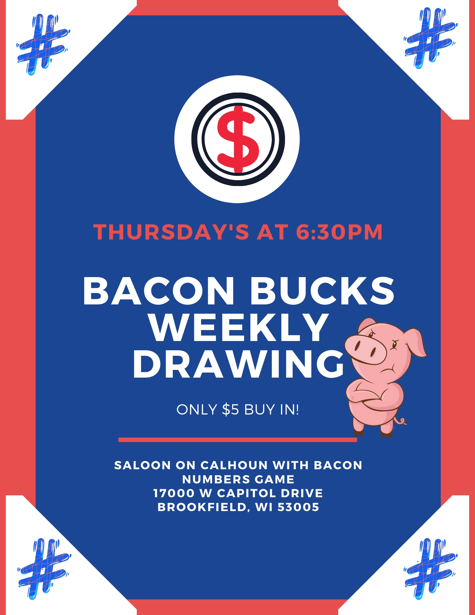 Bacon Bucks Weekly Drawing