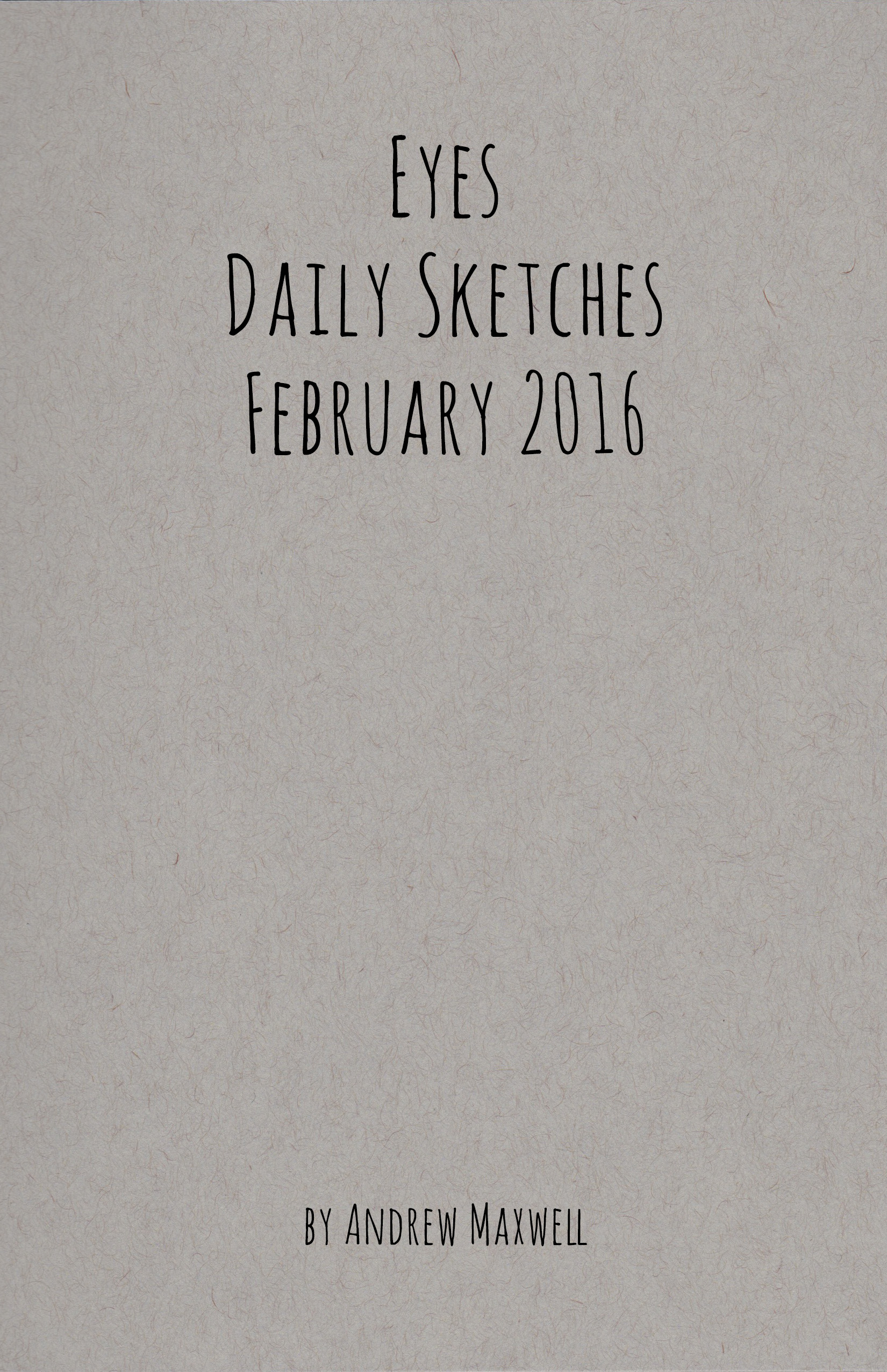 Eye Daily Sketches February 2016 by Andrew Maxwell