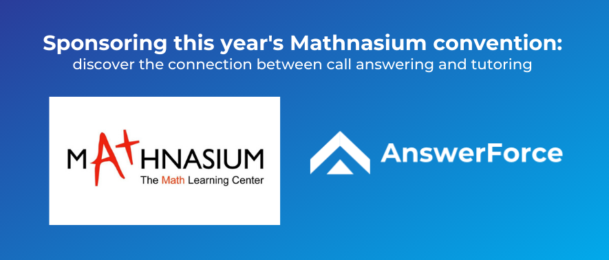AnswerForce sponsoring Mathnasium convention