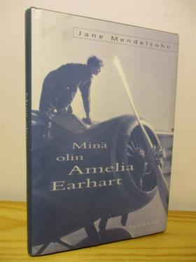 kuva: Minä olin Amelia Earhart