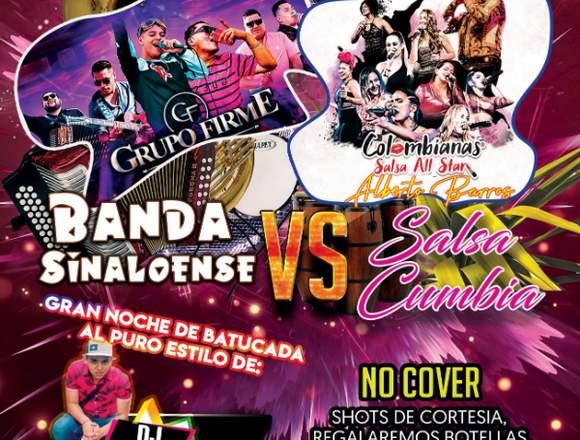 Noche de Banda Sinaloense VS Salsa y Cumbia