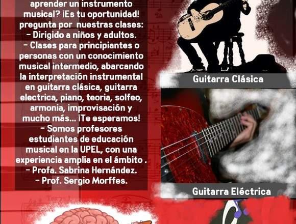 Clases de guitarra clásica o eléctrica y piano.
