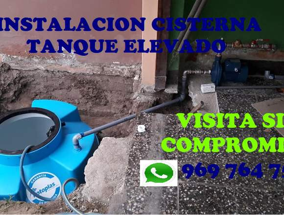 INSTALACION CISTERNA, TANQUE ELEVADO