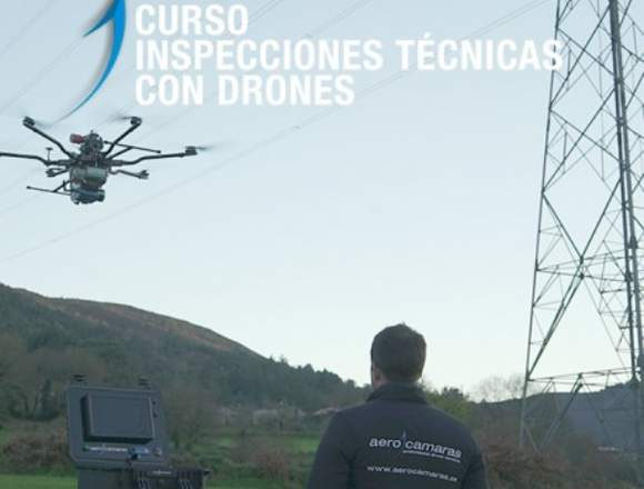 Curso Inspecciones Técnicas con drones