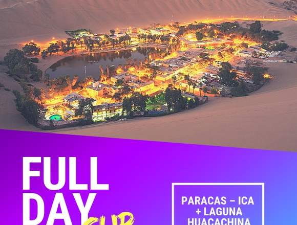 FULL DAY PARACAS - FINES DE SEMANA