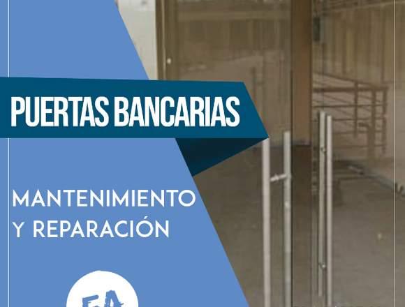 Reparación y Mantenimiento de PUERTAS BANCARIAS