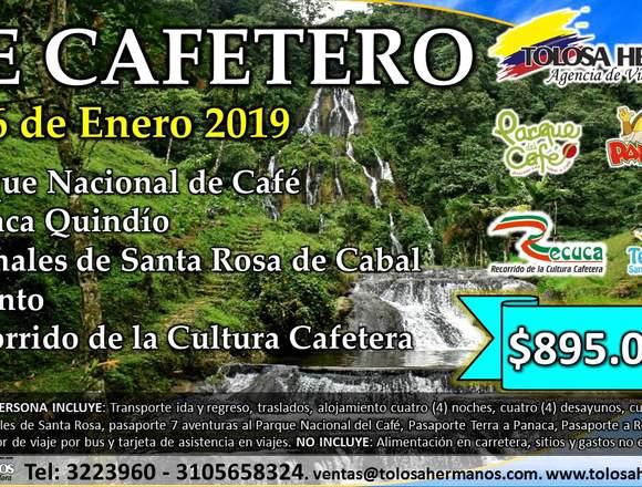Eje Cafetero del 2 al 6 de enero del 2019