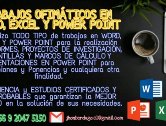 TRABAJOS OFIMATICOS EN WORD, EXCEL Y POWER POINT