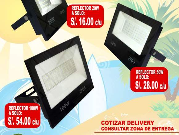 Reflectores LED 20 - 50 - 100 w