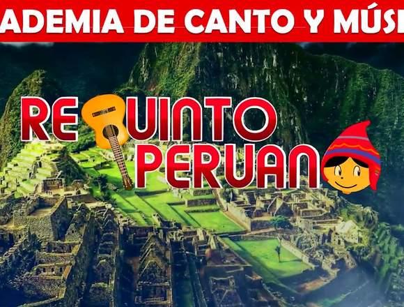 Academia De Canto Y Música Requinto Peruano