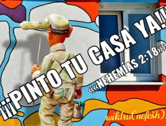 ¡¡¡PINTO TU CASA YA!!!..'