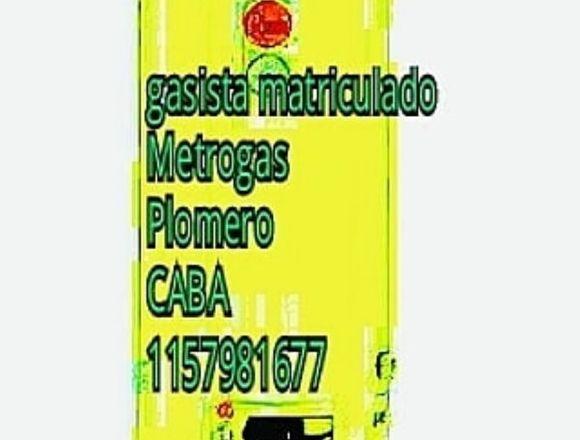gasista matriculado Metrogas Plomero CABA