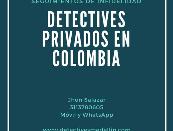 DETECTIVES PRIVADOS EN MEDELLIN Y COLOMBIA
