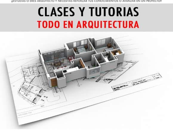 TODO EN ARQUITECTURA!!! CLASES, TUTORIAS Y CURSOS.