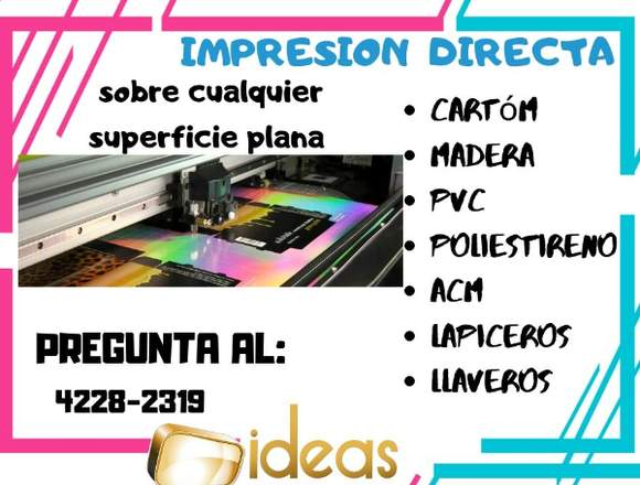 ¡Impresión directa sobre materiales!