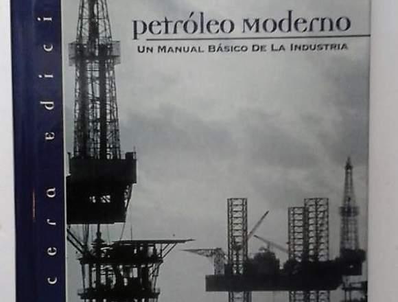 PETRÓLEO MODERNO (manual básico de la industria).