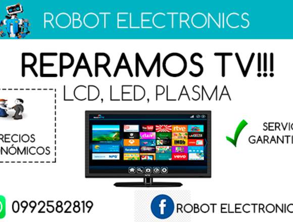 REPARAR TELEVISORES LED, LCD, PLASMA