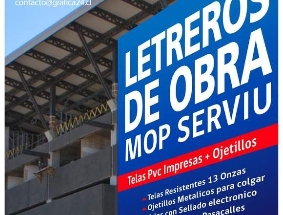 LETREROS DE OBRA, MOP TELAS IMPRESAS EN PVC