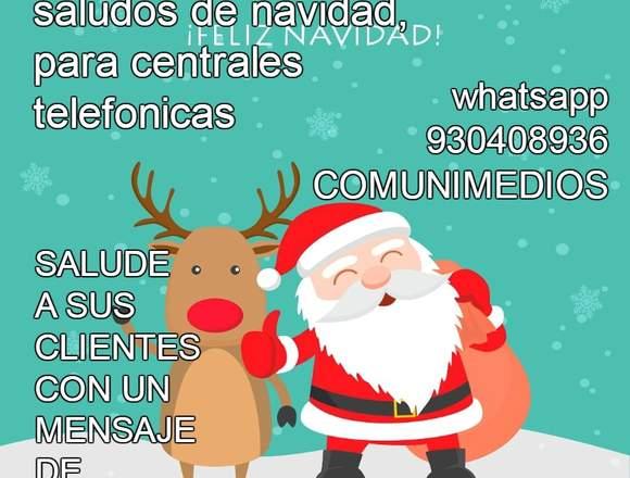 Grabaciones de Saludos de navidad ivr