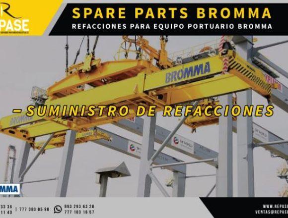 REFACCIONES PARA EQUIPO PORTUARIO BROMMA