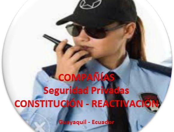 Constituimos Compañías de Seguridad Privada