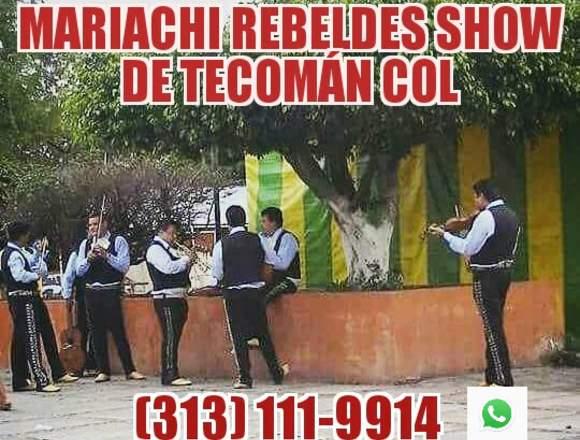 Mariachi Rebeldes Show de Tecomán