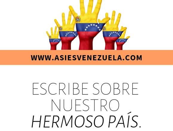 Escribe sobre nuestra hermosa Venezuela