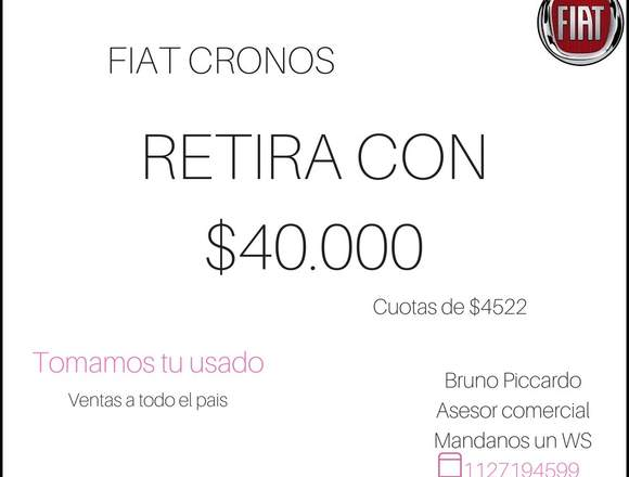 FIAT CRONOS 0 KM // RETIRA CON 40.000