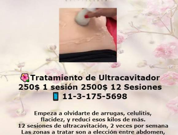 Tratamiento Ultracavitación 1ses.250$ 12 ses.2500$