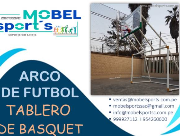 ARCO DE FUTBOL y TABLERO DE BASQUET-MOBEL SPORT´S