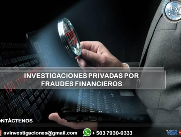 Investigación Privada por Fraude Financiero
