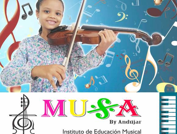 MUSA BY ANDUJAR - INSTITUTO DE EDUCACIÓN MUSICAL