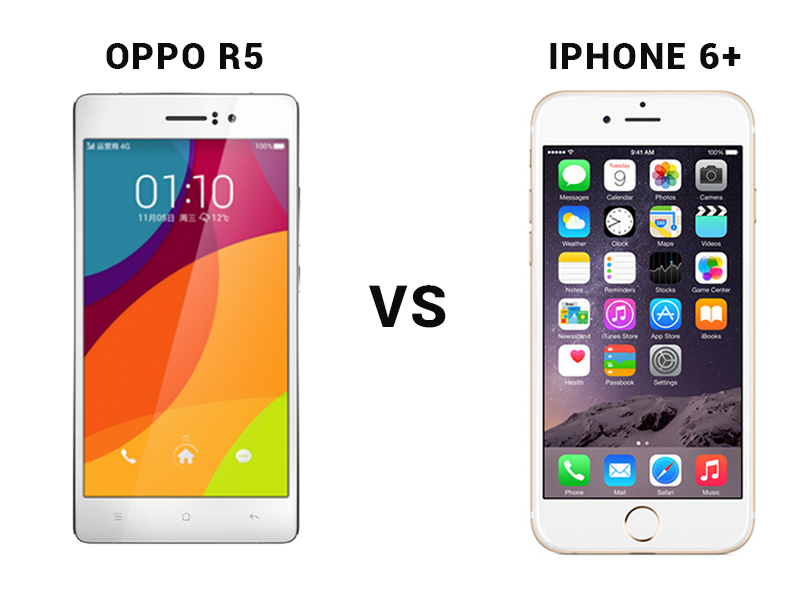 Oppo R5 VS Phone 6 Plus
