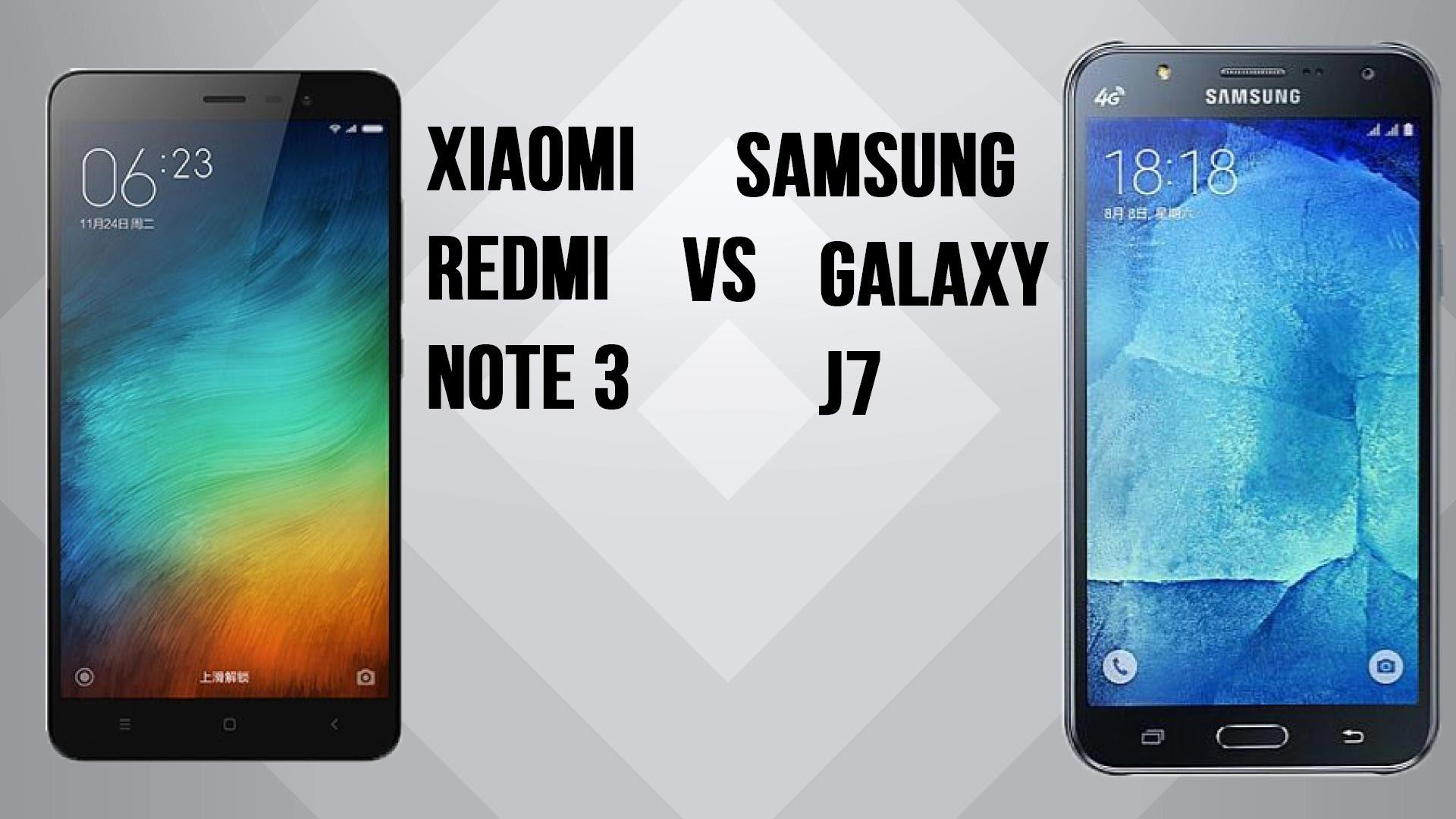 j7 vs redmi note 3 Samsung