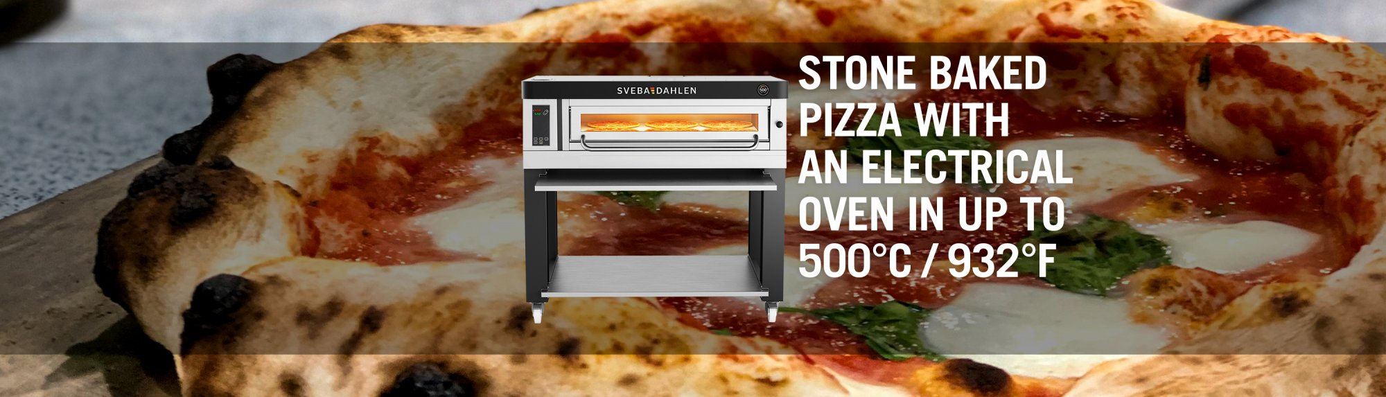 Sveba Dahlen Pizza High Temp electrical pizza oven 500 degrees celsius 932 farenheit stone baked neapolitan pizza