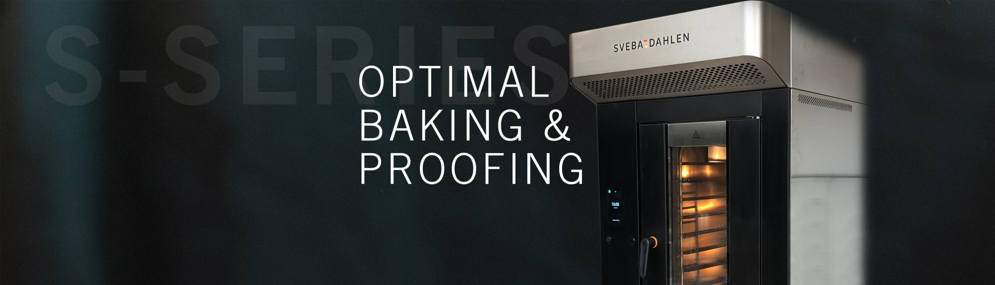 Optimized proofing and baking in the store bakery with the new S-Series from Sveba Dahlen