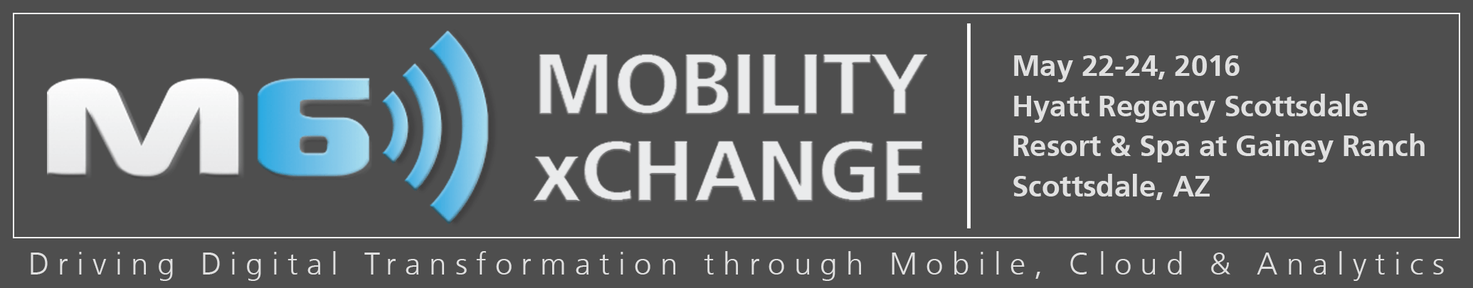 M6 Mobility xChange banner