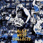 Alex West Collects