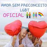 👬👭Amor Sem Preconceitos LGBT