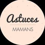 Astuces Mamans
