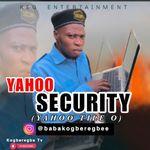 babakogberegbe (oga security)
