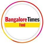 Bangalore Times Food