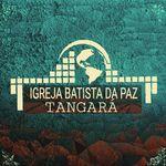 IGREJA BATISTA DA PAZ |Tangará