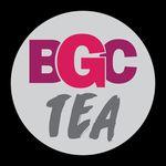 BGC Tea (Bad Girls Club)