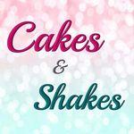 Cakes & Shakes®